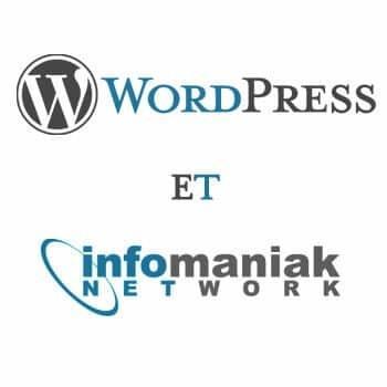 Infomaniak et wordpress